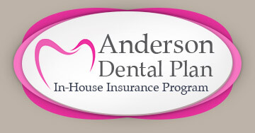 Anderson Dental In-House Insurance Program